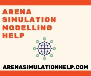Arena Simulation Modelling Help