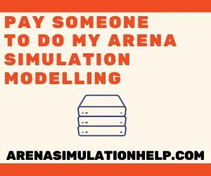 Pay Someone To Do My Arena Simulation Modelling